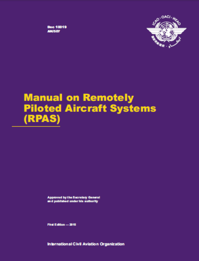 Manual on Remotely Piloted Aircraft Systems (RPAS)